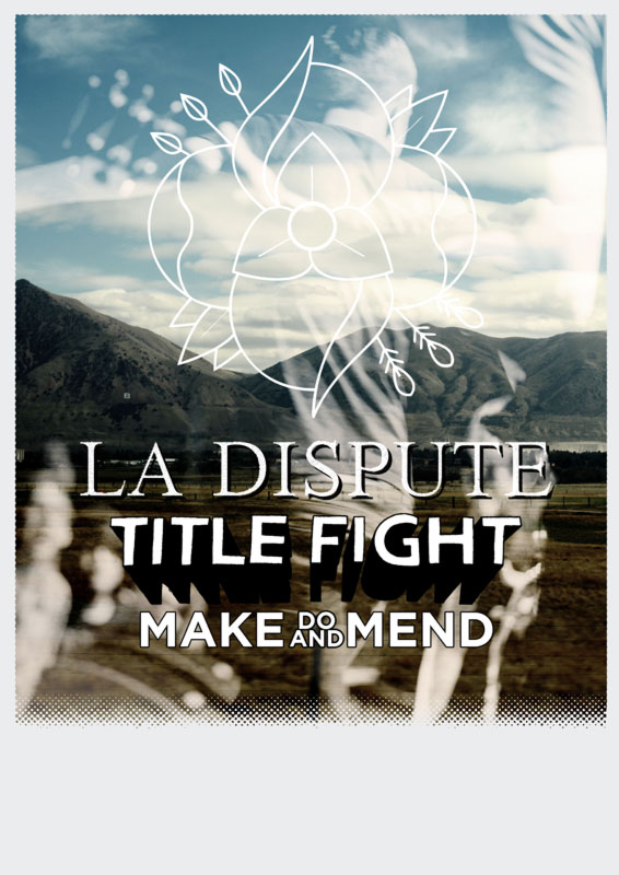 la dispute. title foght. make do and mend.
