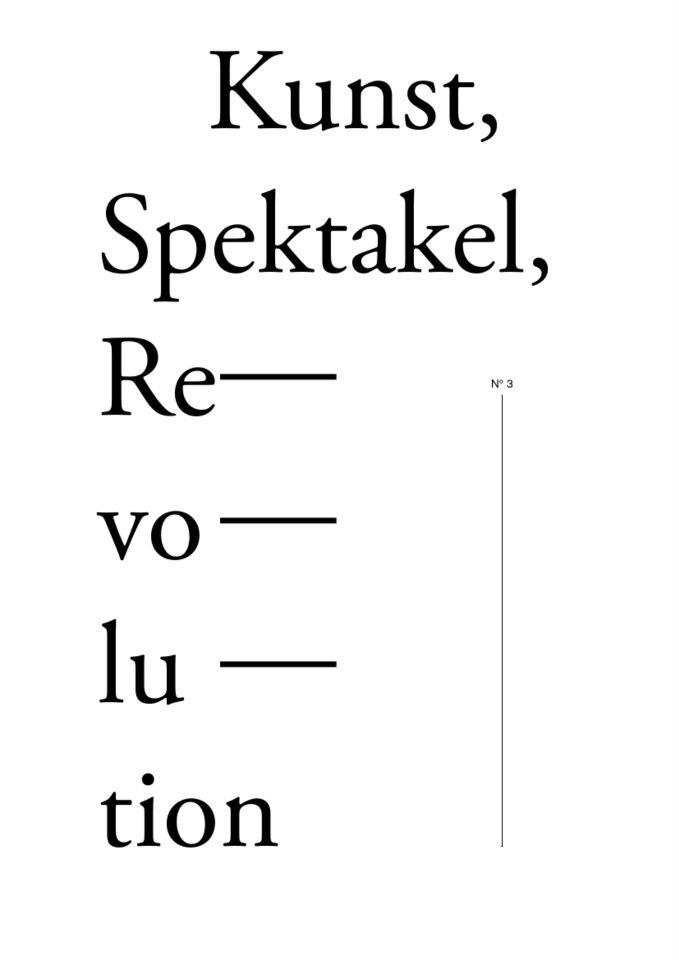 kunst spektakel revolution broschüre no. 3